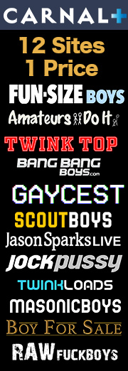 Carnal Plus - Gay Twink Boy porn subscription - 12 sites in 1 payment!